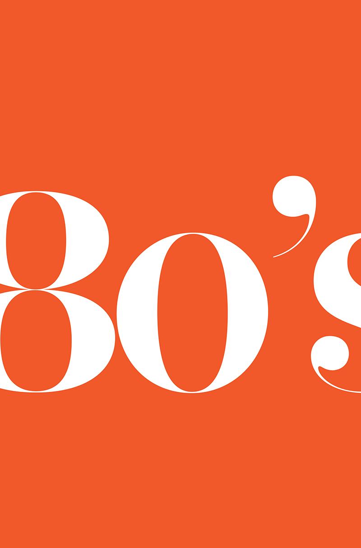 année 80 histoire